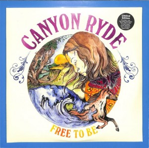 Canyon Ryde - Free To Be  2LP US MINT
