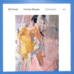 Bill Frisell, Thomas Morgan - Epistrophy EU NEW