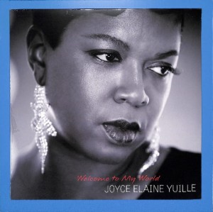 Joyce Elaine Yuille - Welcome To My World EU MINT