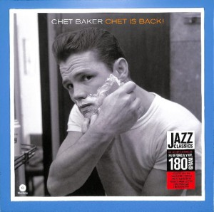 Chet Baker - Chet Is Back! EU MINT