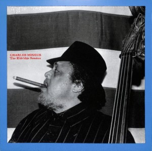 Charles Mingus - The Eldridge Session EU MINT