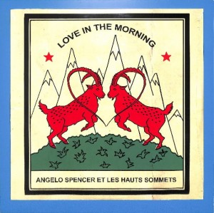 Angelo Spencer  - Love In The Morning EU MINT