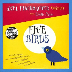 Axel Fischbacher Quintet - Five Birds EU MINT