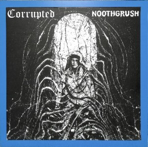Corrupted -  Noothgrush  US MINT