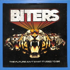 Biters - The Future Ain't What It Used To Be EU EX