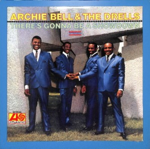 Archie Bell  The Drells - There's Gonna.. US MINT