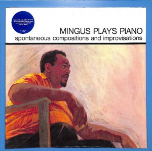 Charlie Mingus - Mingus Plays Piano US MINT