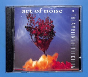 Art Of Noise - The Ambient Collection EU 5-