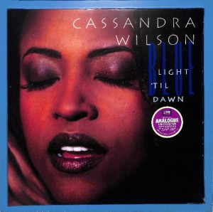 Cassandra Wilson - Blue Light 'Til Dawn 2LP EU NEW
