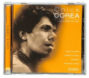 Chick Corea - I Ain't Mad At You   EU NM
