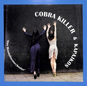 Cobra Killer  - Das Mandolinenorchester EU MINT