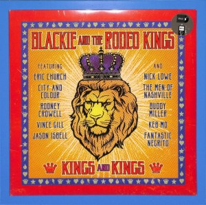 Blackie And The Rodeo Kings - Kings And MINT