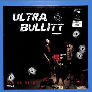 Ultra Bullitt - Now Or Never  LP+CD EU MINT
