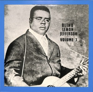 Blind Lemon Jefferson -  Volume 3 EU MINT