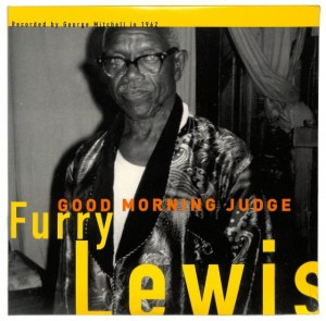 Furry Lewis - Good Morning Judge US MINT