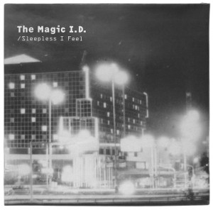 The Magic I.D. - I'm So Awake / Sleepless EU MINT