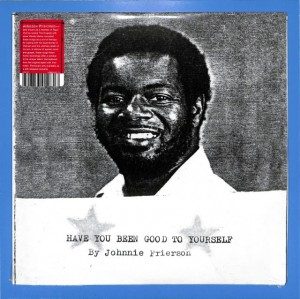 Johnnie Frierson - Have You Been Good US MINT
