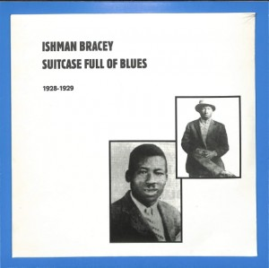 Ishman Bracey - Suitcase Full Of Blues 2LP EU MINT