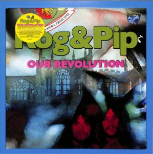 Rog & Pip - Our Revolution EU MINT