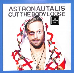 Astronautalis - Cut The Body Loose EU MINT