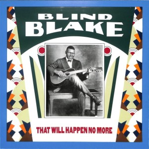 Blind Blake - That Will Happen No More EU MINT