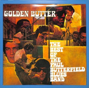 Butterfield Blues Band - Golden Butter 2LP EU VG+